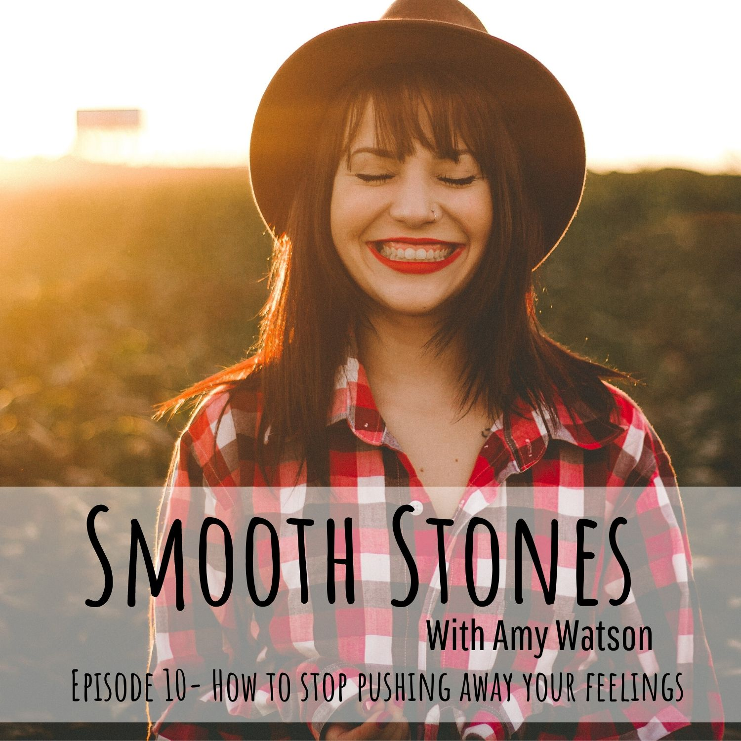 You are currently viewing Episode 10 – How to Stop Pushing Away Your Feelings