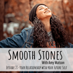 Read more about the article Episode 27 – Your Relationship with Your Future Self