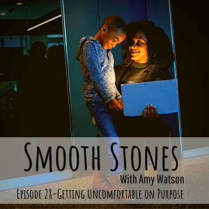 Read more about the article Episode 28 – Getting Uncomfortable on Purpose