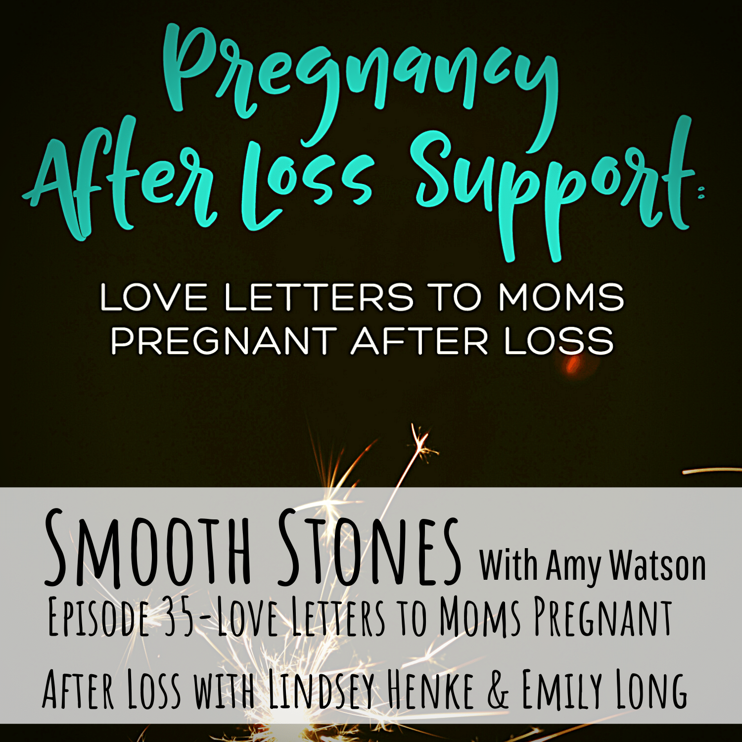 You are currently viewing Episode 35 – Love Letters to Moms Pregnant After Loss