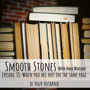 Read more about the article Episode 38 – When You Are Not on the Same Page as Your Husband