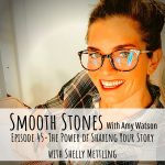 Read more about the article Episode 45 – The Power of Sharing your Story with Shelly Mettling