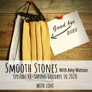 Read more about the article Episode 48 – Saying Goodbye to 2020 with Love