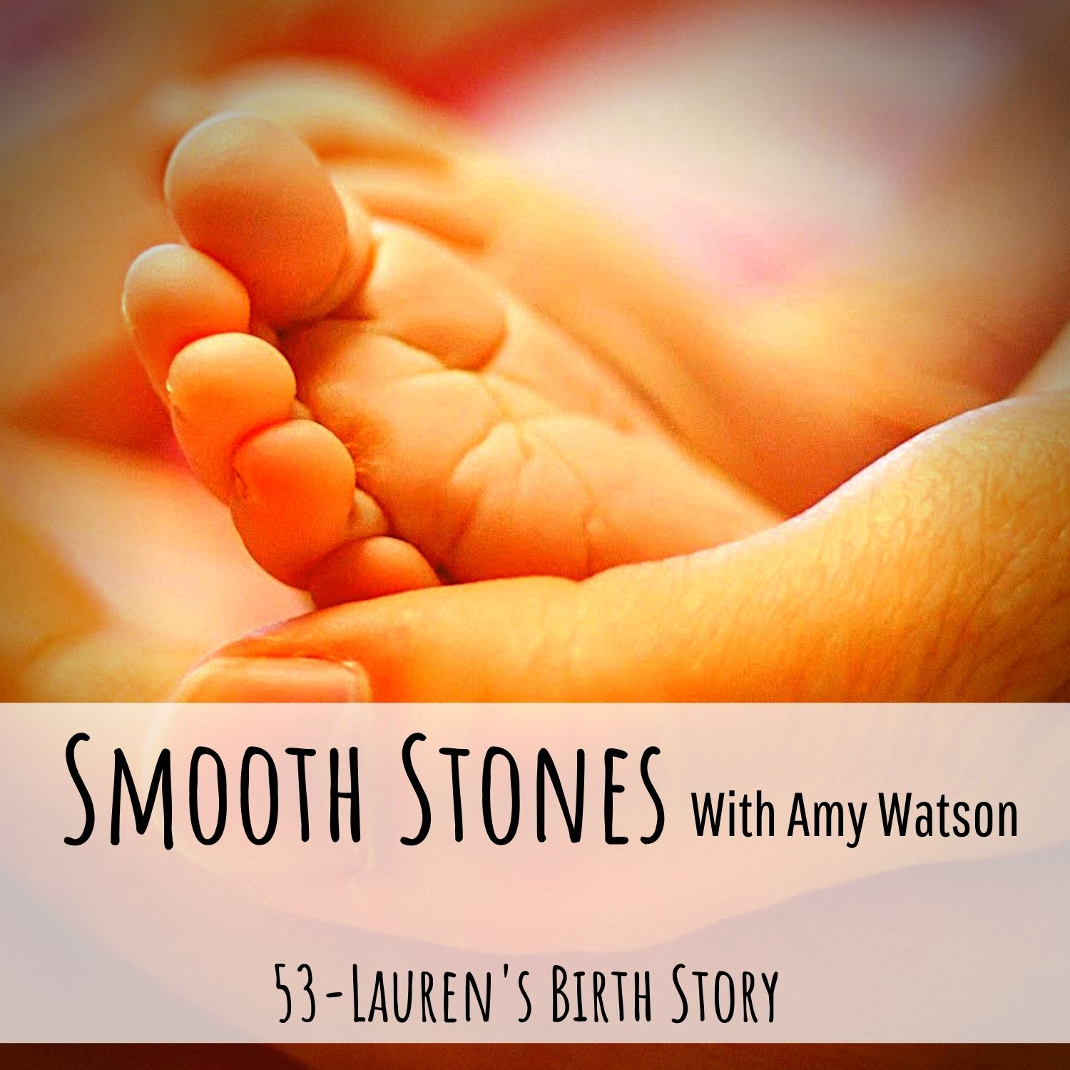 You are currently viewing Episode 53 – Lauren's Birth Story