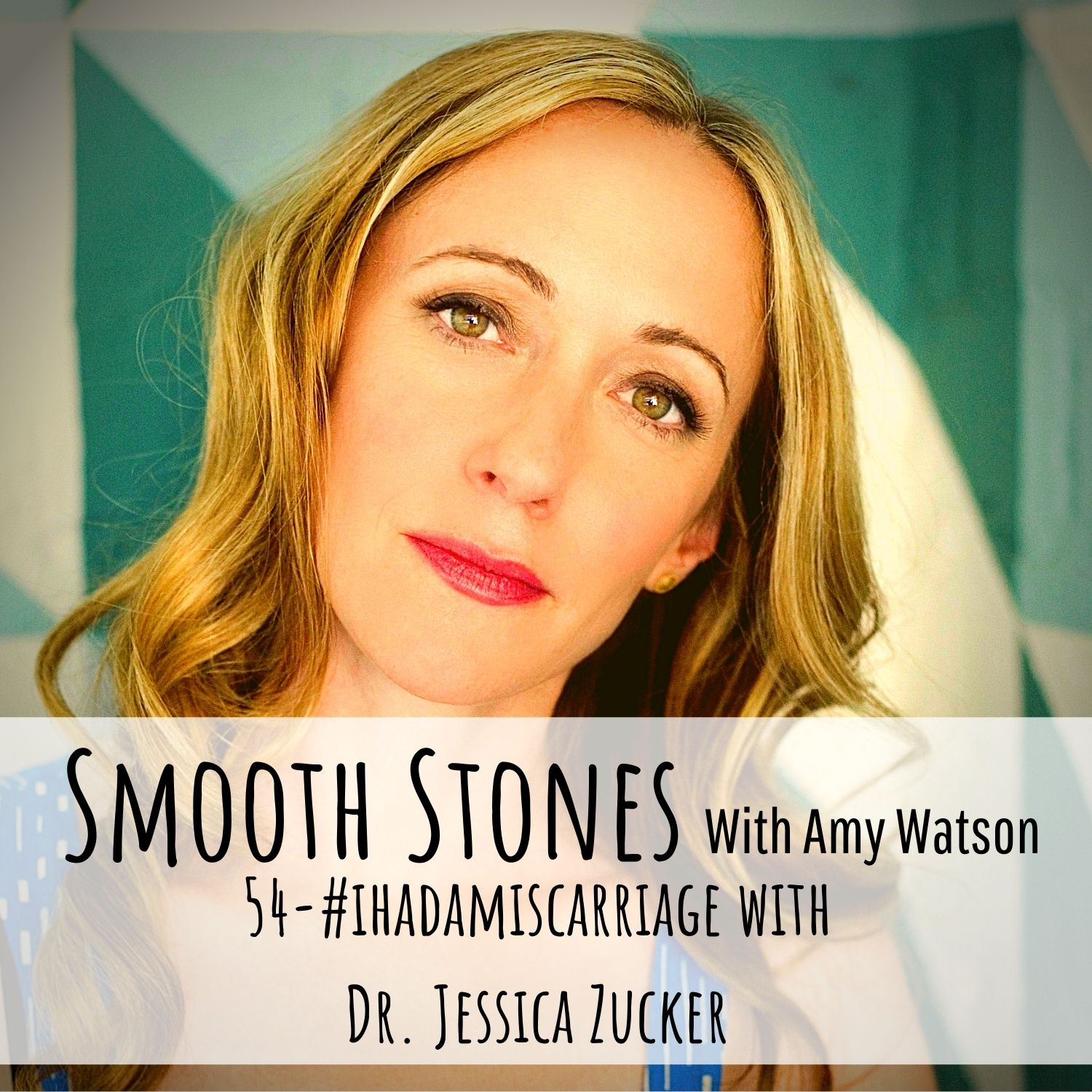 You are currently viewing Episode 54 – #ihadamiscarriage with Dr. Jessica Zucker