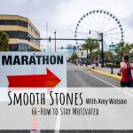Read more about the article Episode 66 – How to Stay Motivated