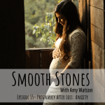 Read more about the article Episode 15 – Pregnancy after Loss: Anxiety