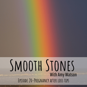 Read more about the article Episode 20 – Pregnancy After Loss Tips